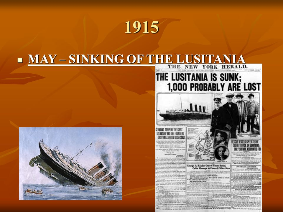 1915 MAY – SINKING OF THE LUSITANIA
