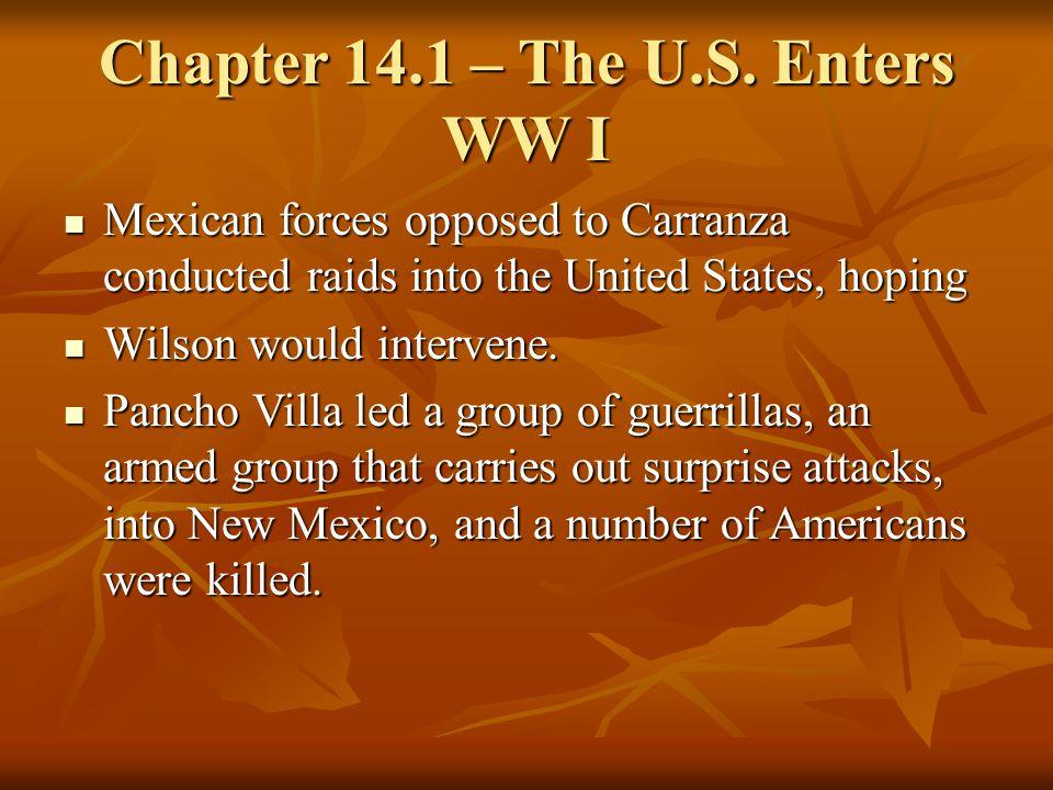 Chapter 14.1 – The U.S. Enters WW I