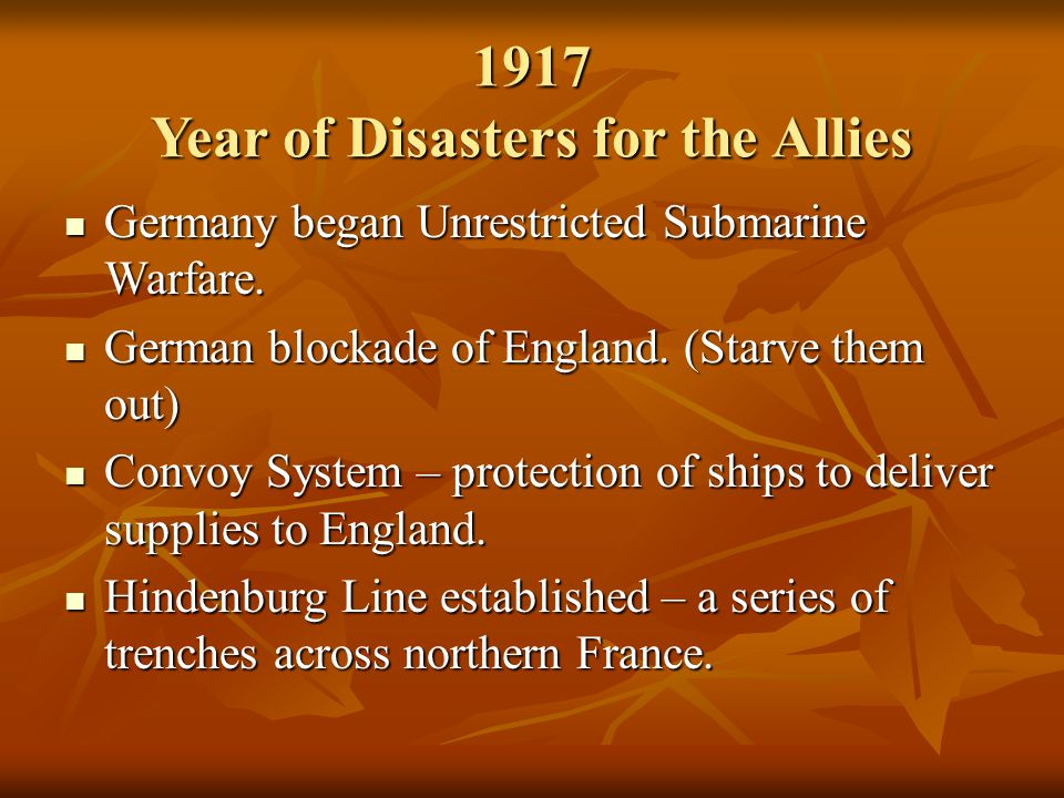 1917 Year of Disasters for the Allies