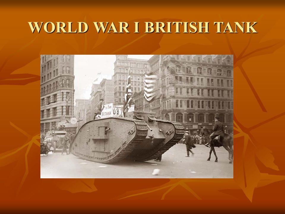 WORLD WAR I BRITISH TANK