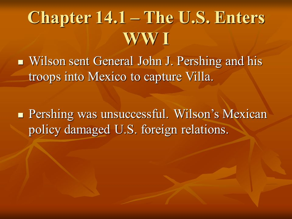 Chapter 14.1 – The U.S. Enters WW I
