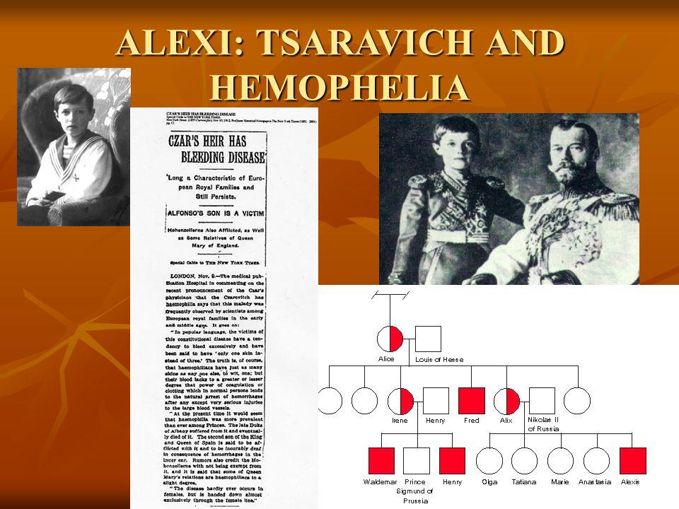ALEXI: TSARAVICH AND HEMOPHELIA