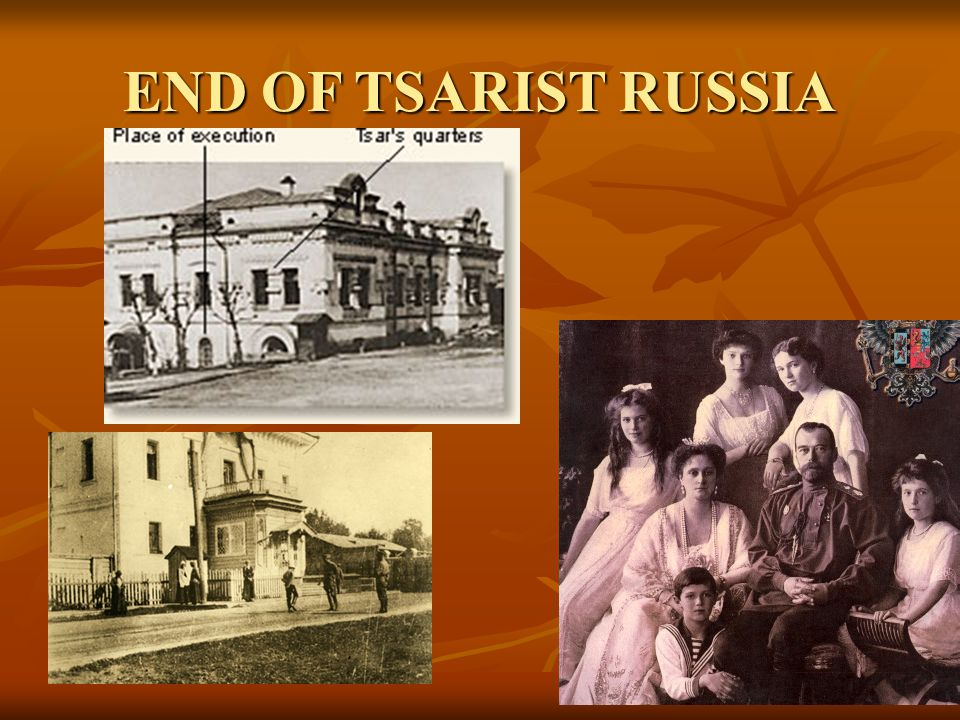 END OF TSARIST RUSSIA