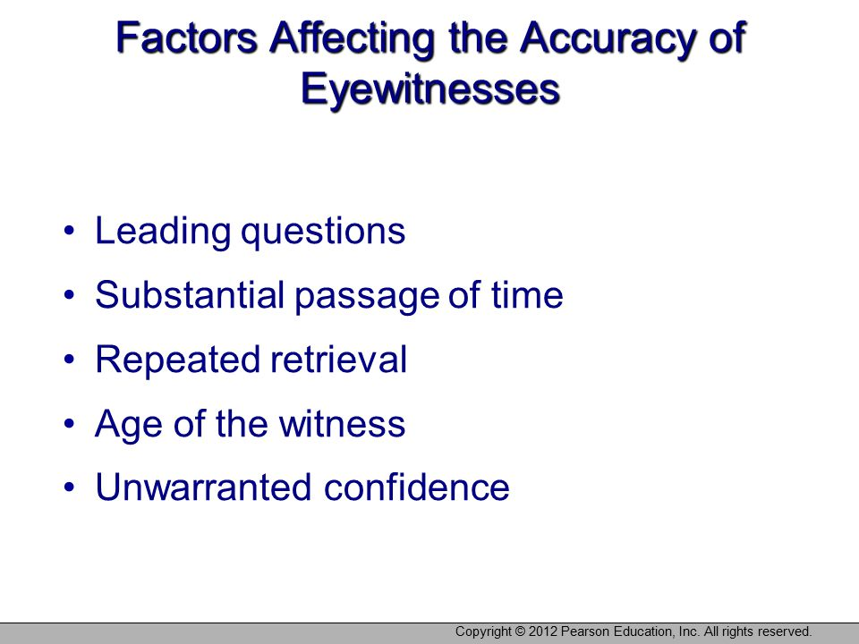 Factors Affecting the Accuracy of Eyewitnesses