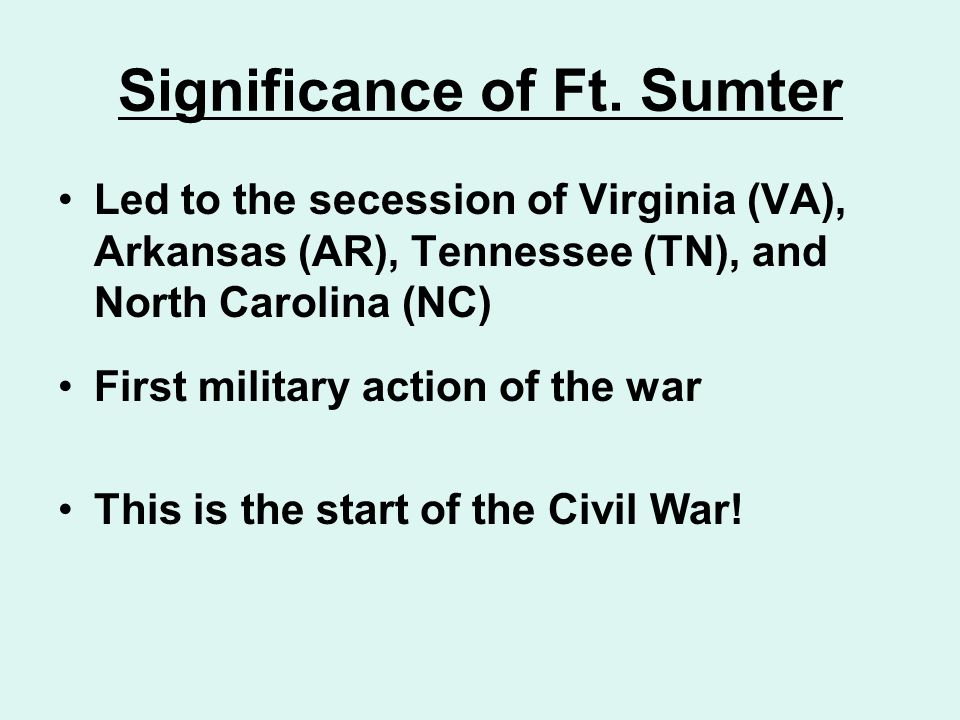 Significance of Ft. Sumter