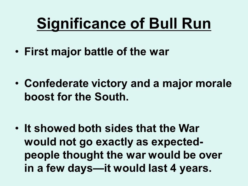 Significance of Bull Run