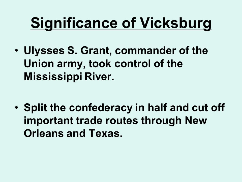Significance of Vicksburg