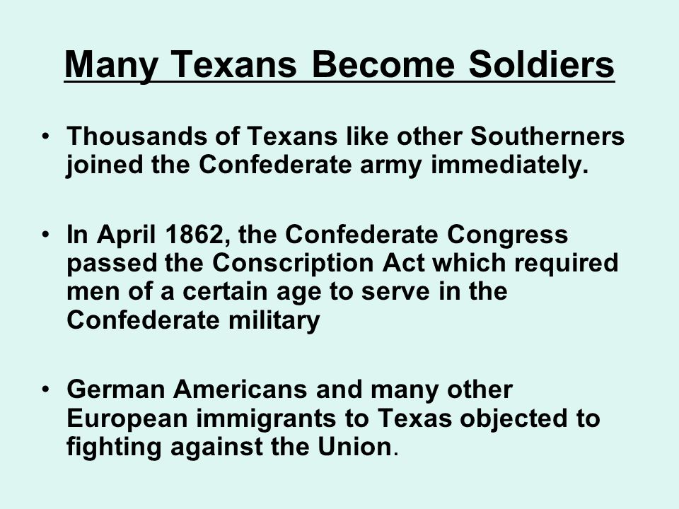 Many Texans Become Soldiers