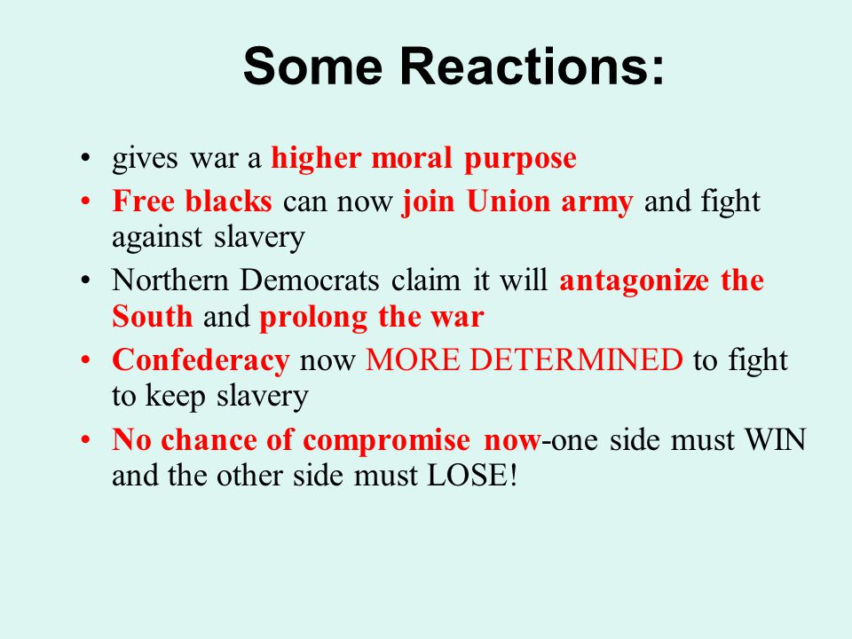 Some Reactions: gives war a higher moral purpose