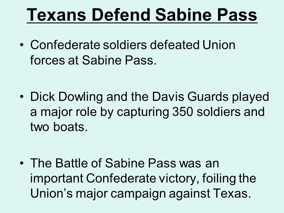 Texans Defend Sabine Pass