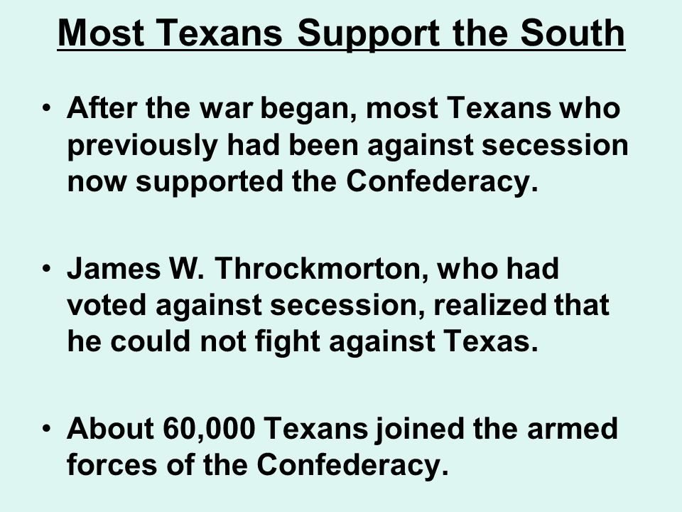Most Texans Support the South