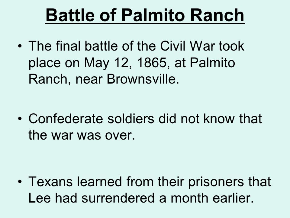 Battle of Palmito Ranch