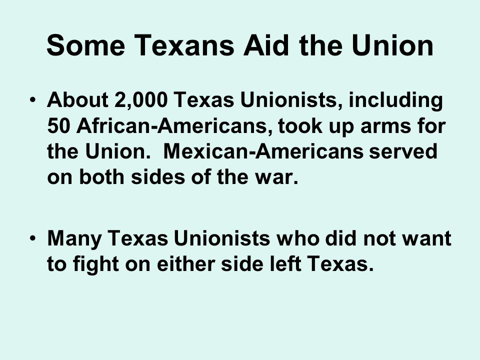 Some Texans Aid the Union
