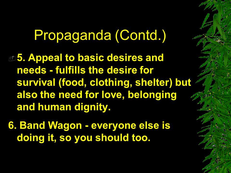 Propaganda (Contd.)