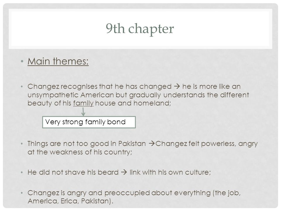 9th chapter Main themes: