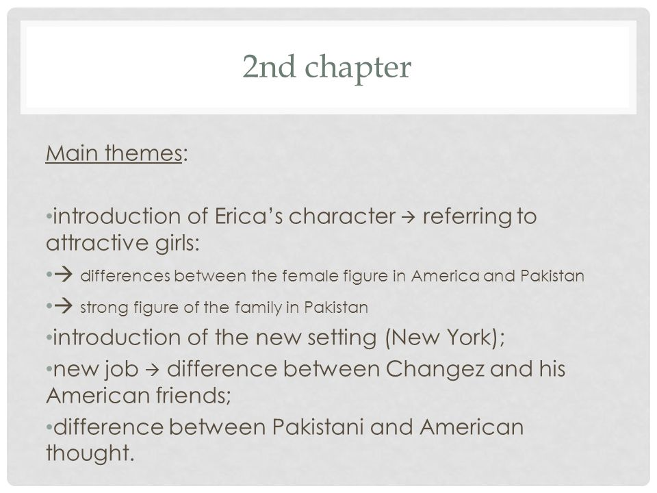 2nd chapter Main themes:
