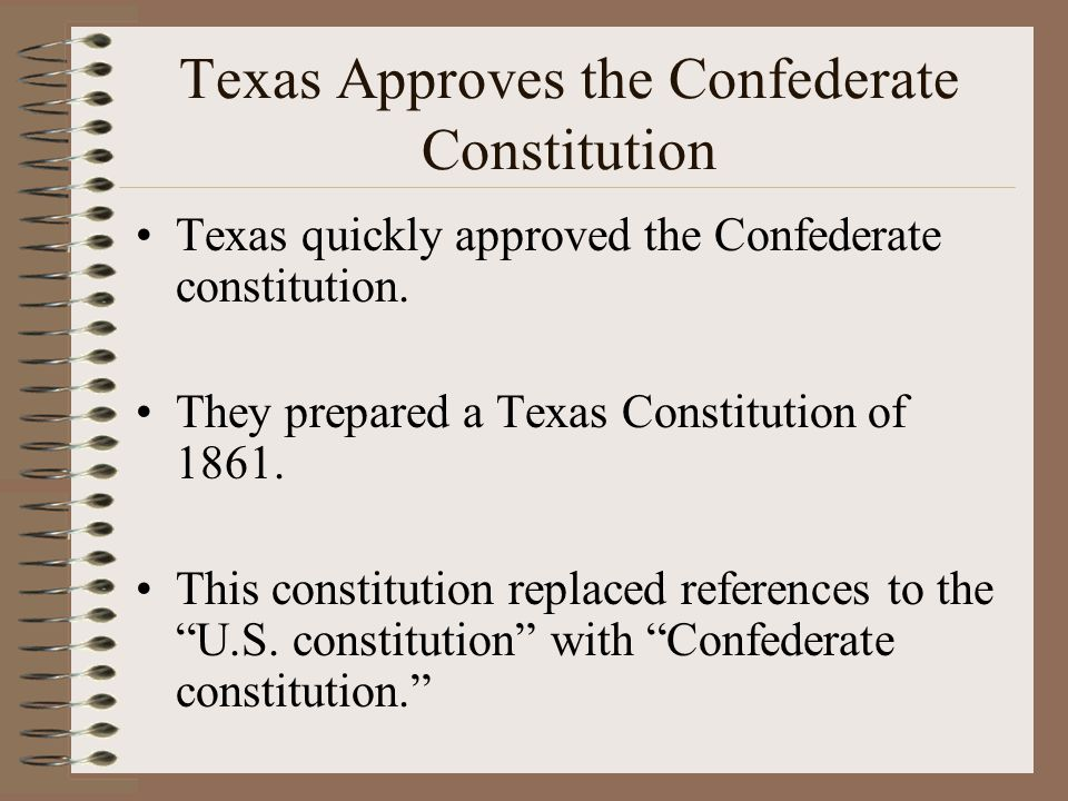 Texas Approves the Confederate Constitution