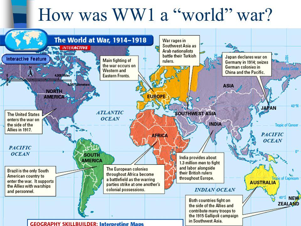 How was WW1 a world war