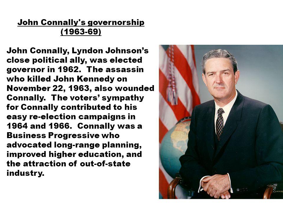 John Connally s governorship (1963-69)