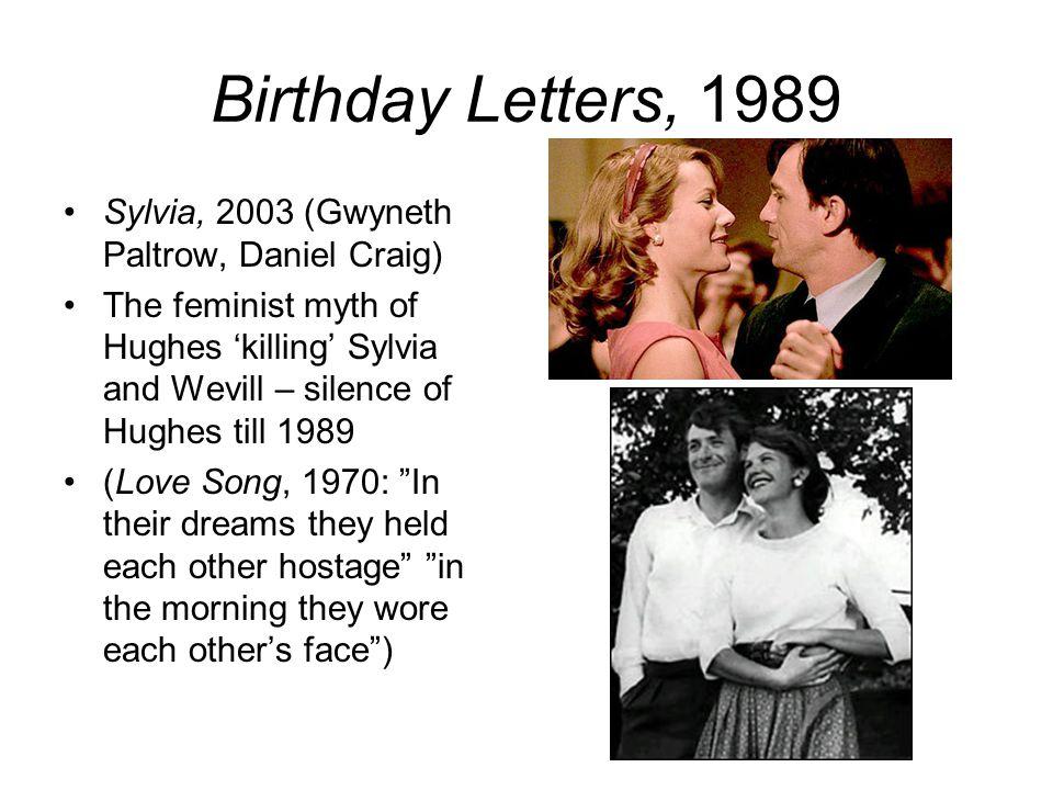 Birthday Letters, 1989 Sylvia, 2003 (Gwyneth Paltrow, Daniel Craig)