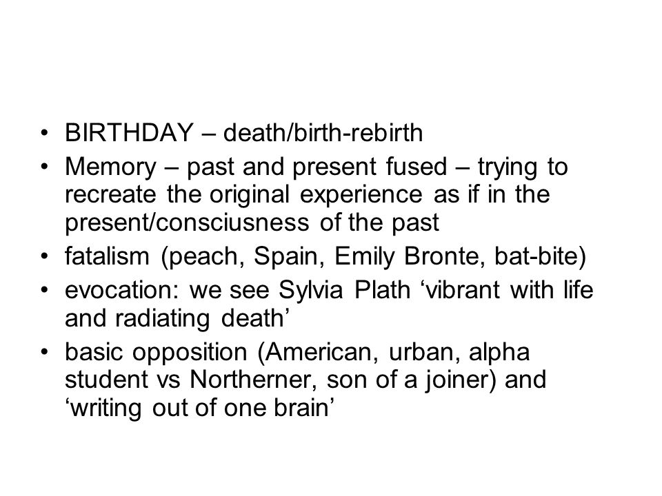 BIRTHDAY – death/birth-rebirth