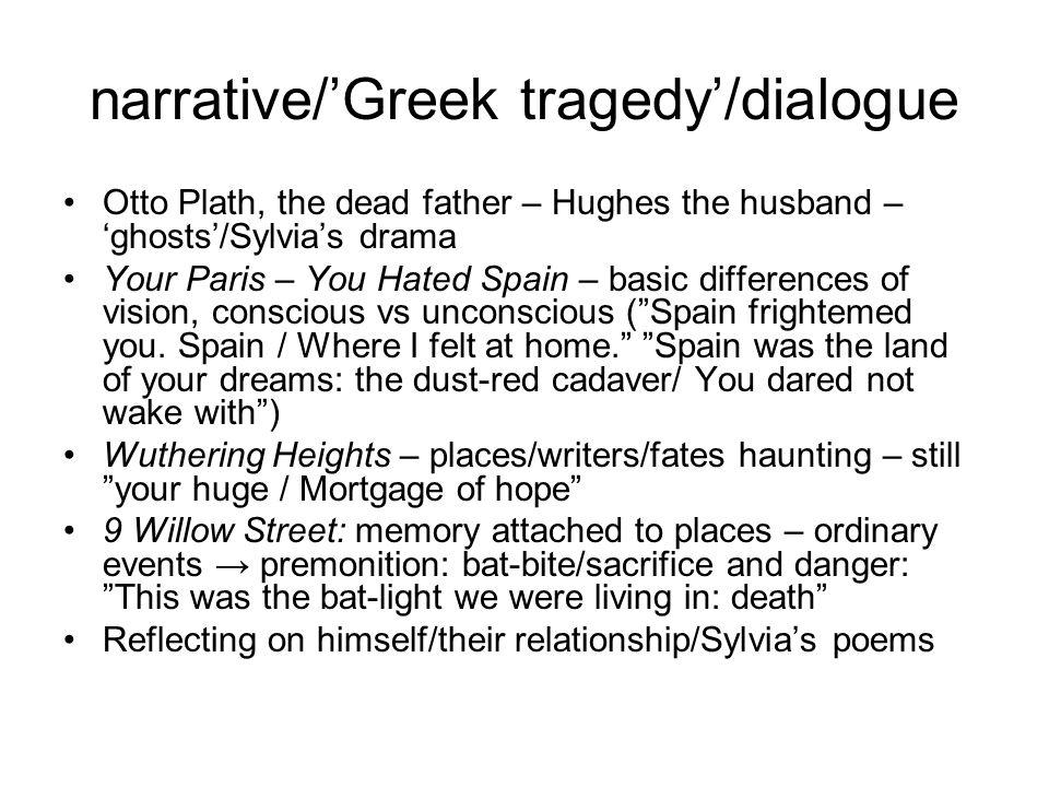 narrative/'Greek tragedy'/dialogue