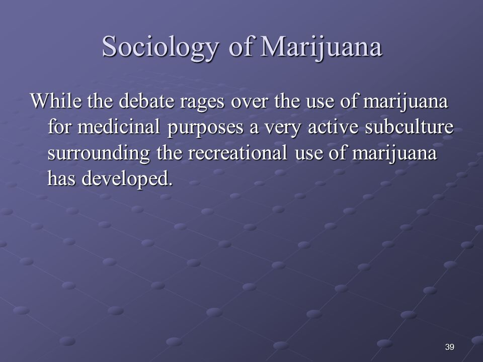 Sociology of Marijuana