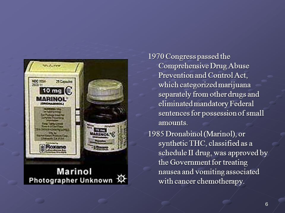 1970 Congress passed the Comprehensive Drug Abuse Prevention and Control Act, which categorized marijuana separately from other drugs and eliminated mandatory Federal sentences for possession of small amounts.