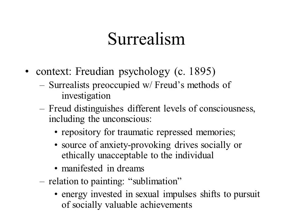 Surrealism context: Freudian psychology (c. 1895)