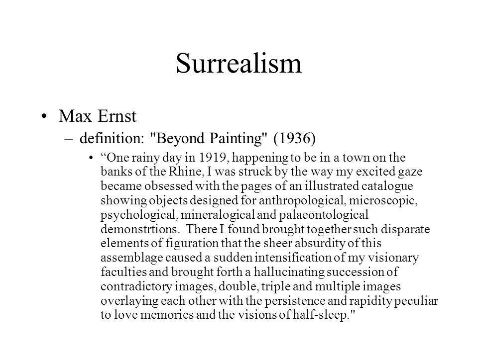 Surrealism Max Ernst definition: Beyond Painting (1936)