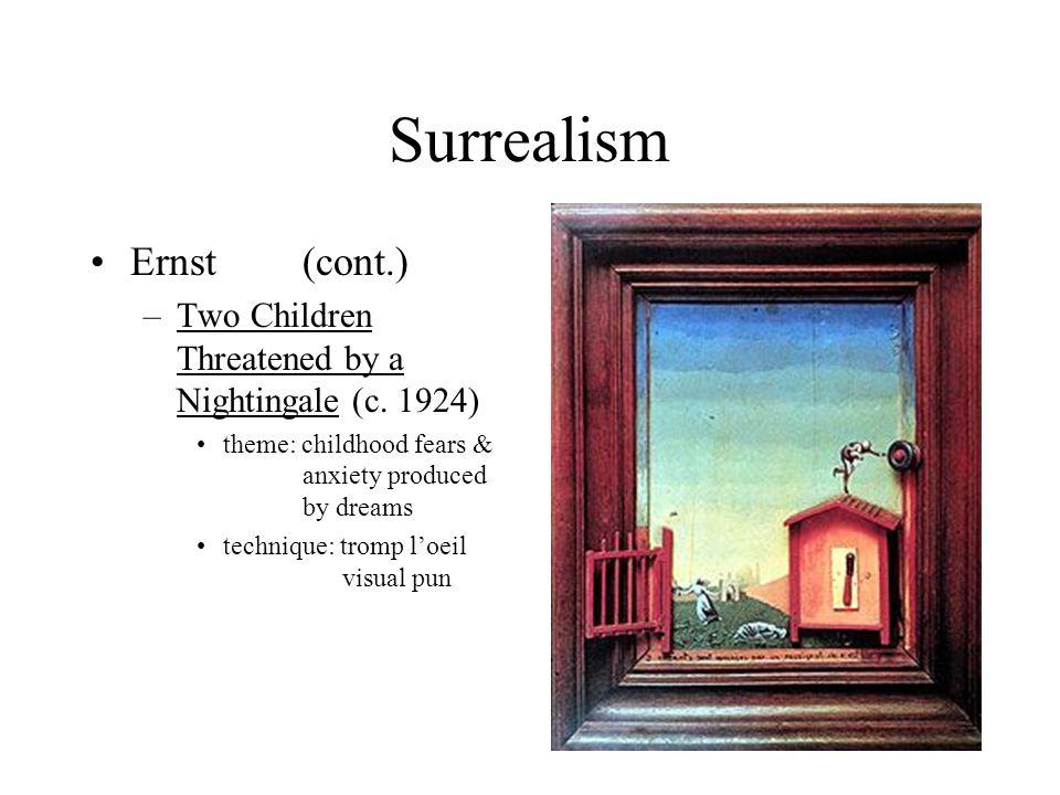 Surrealism Ernst (cont.)