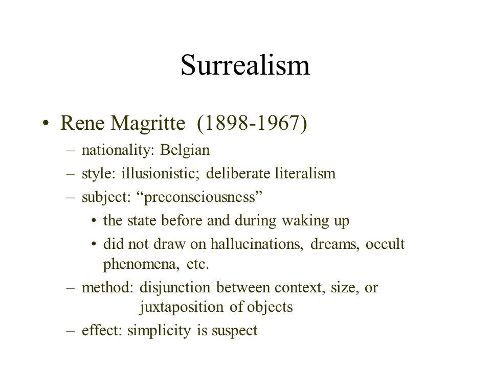 Surrealism Rene Magritte (1898-1967) nationality: Belgian