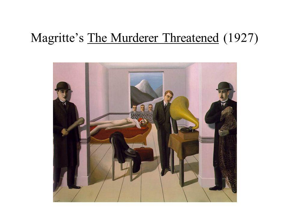 Magritte's The Murderer Threatened (1927)