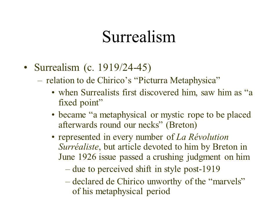 Surrealism Surrealism (c. 1919/24-45)