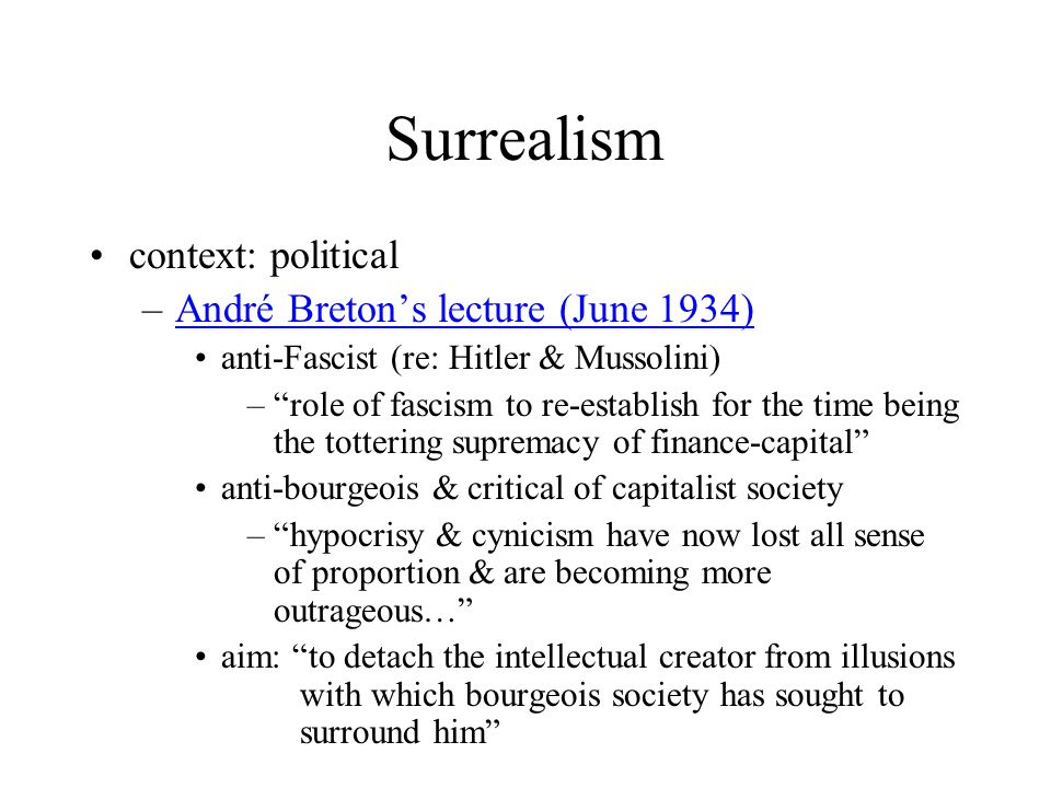 Surrealism context: political André Breton's lecture (June 1934)