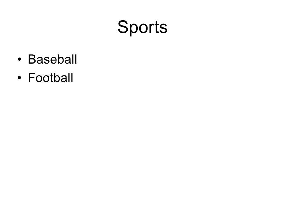 Sports Baseball Football