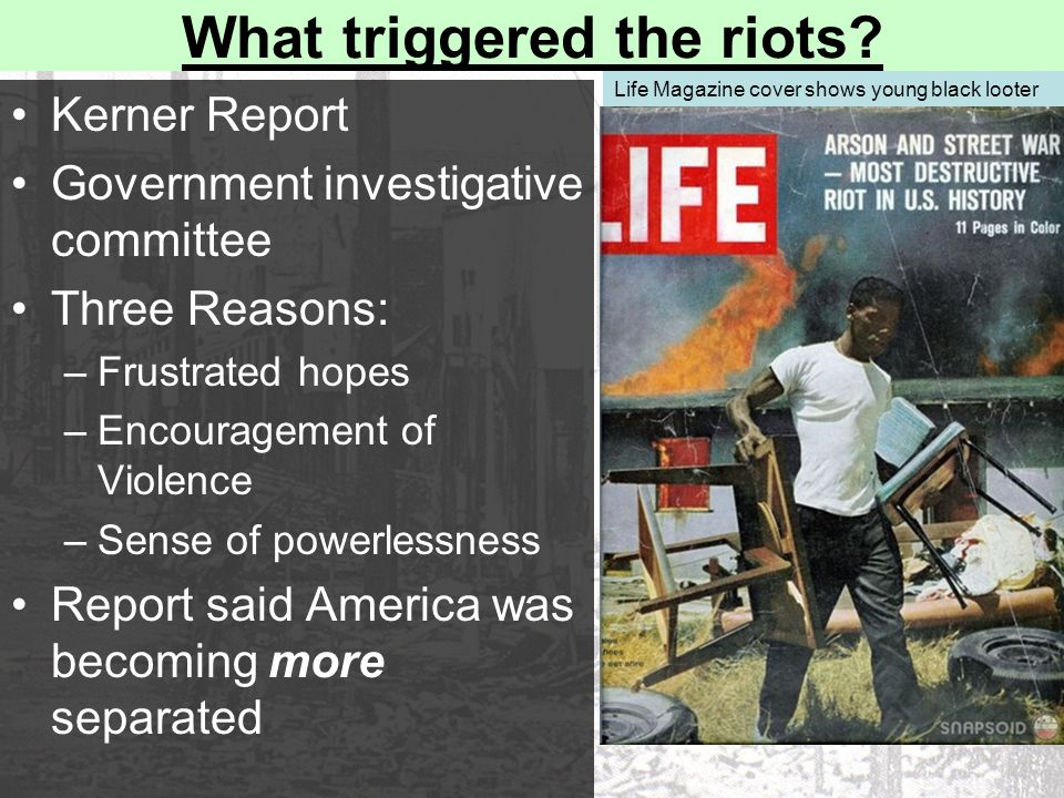 What triggered the riots