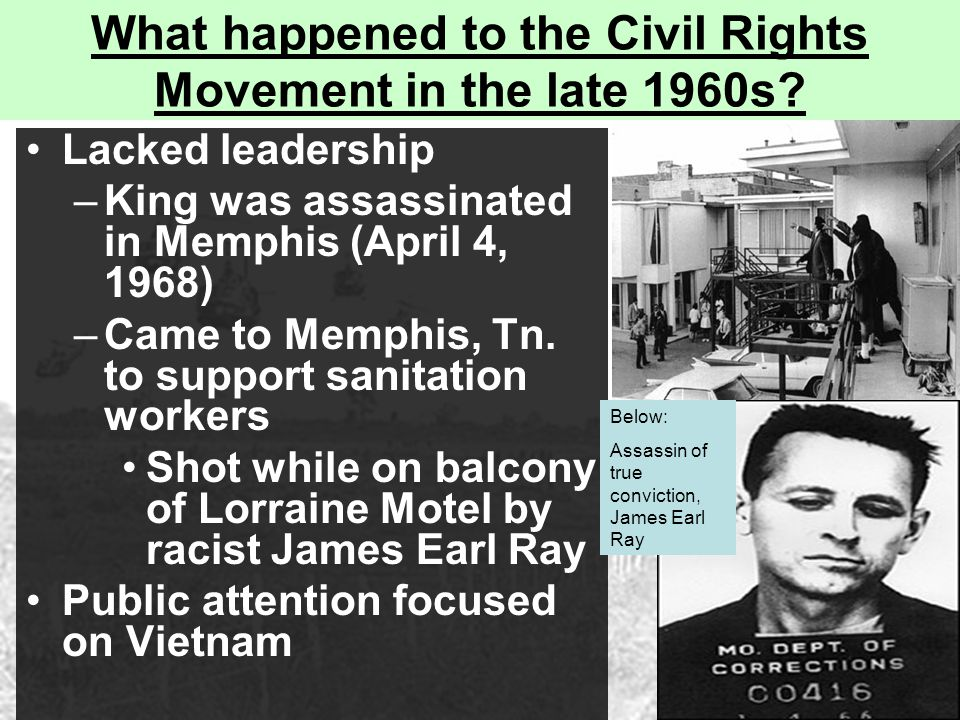 What happened to the Civil Rights Movement in the late 1960s