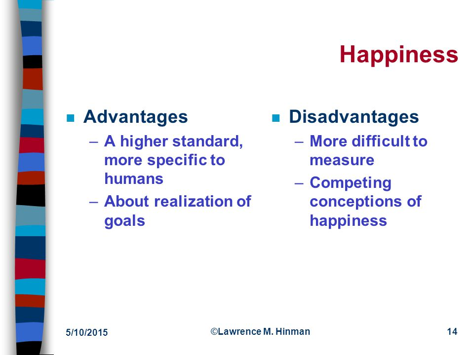Happiness Advantages Disadvantages