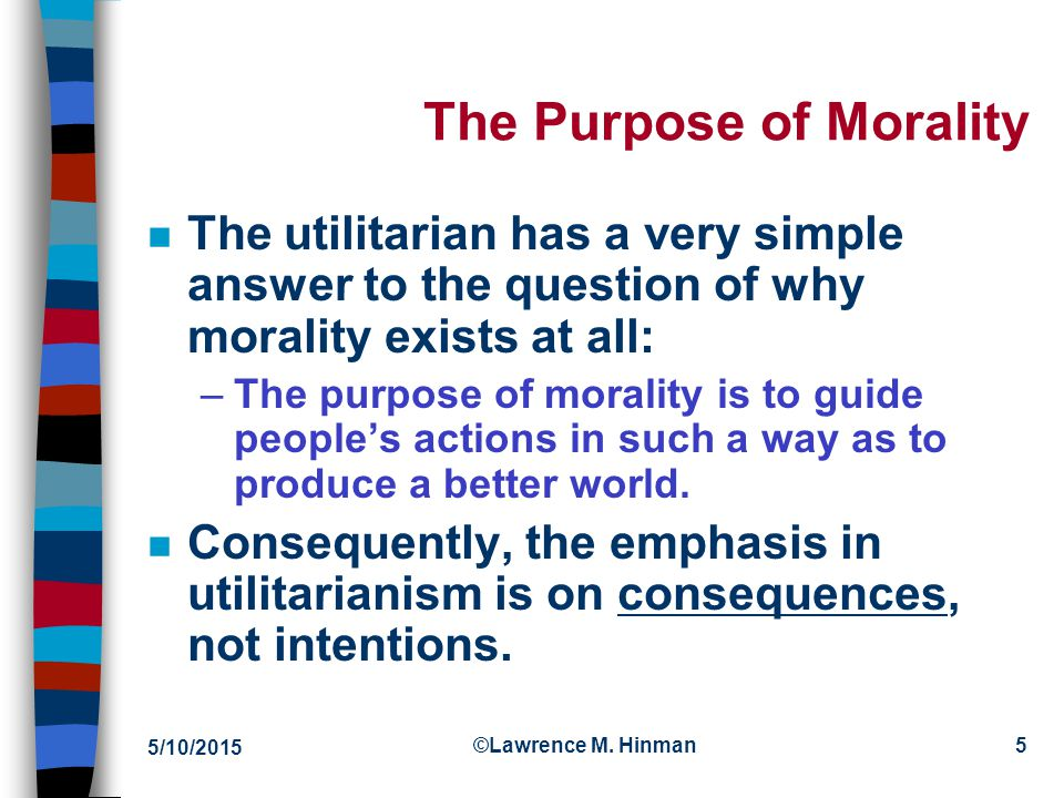 The Purpose of Morality
