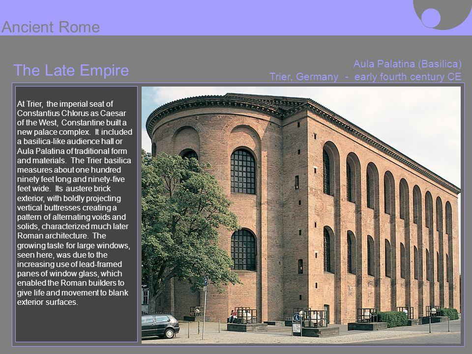Ancient Rome The Late Empire Aula Palatina (Basilica)