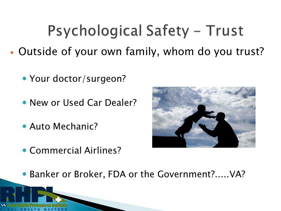 Psychological Safety - Trust