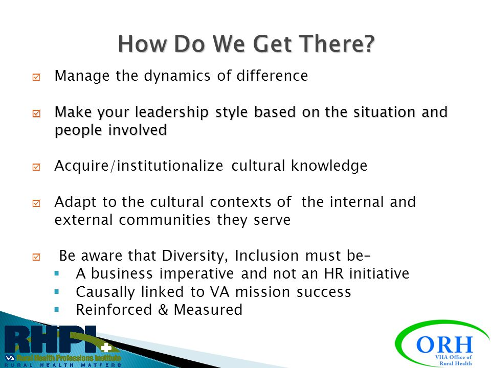 How Do We Get There Manage the dynamics of difference