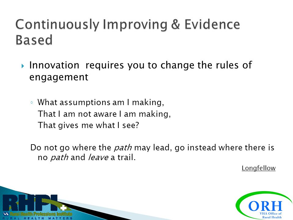 Continuously Improving & Evidence Based