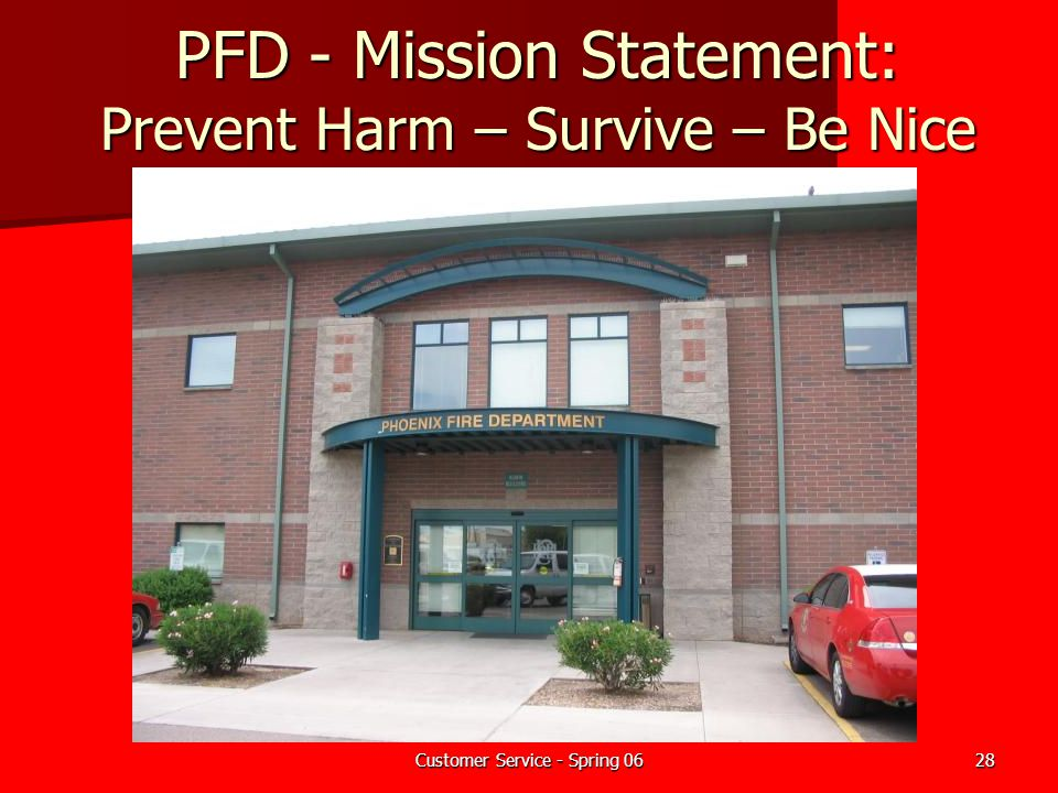 PFD - Mission Statement: Prevent Harm – Survive – Be Nice