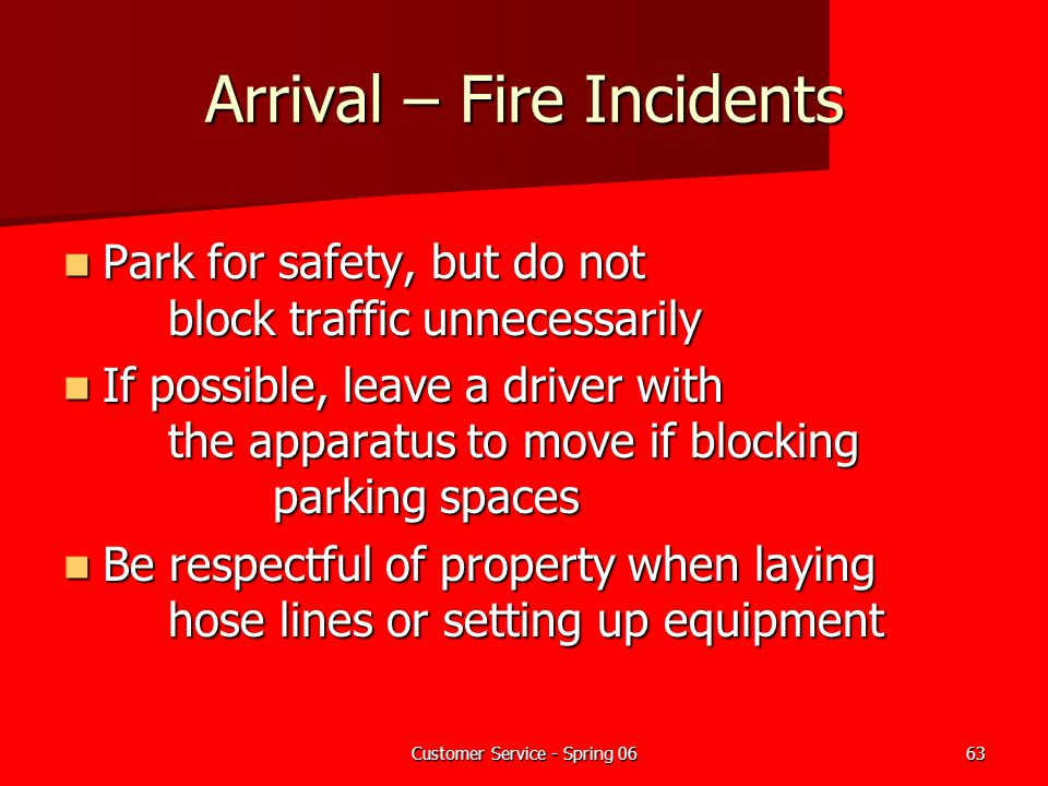 Arrival – Fire Incidents