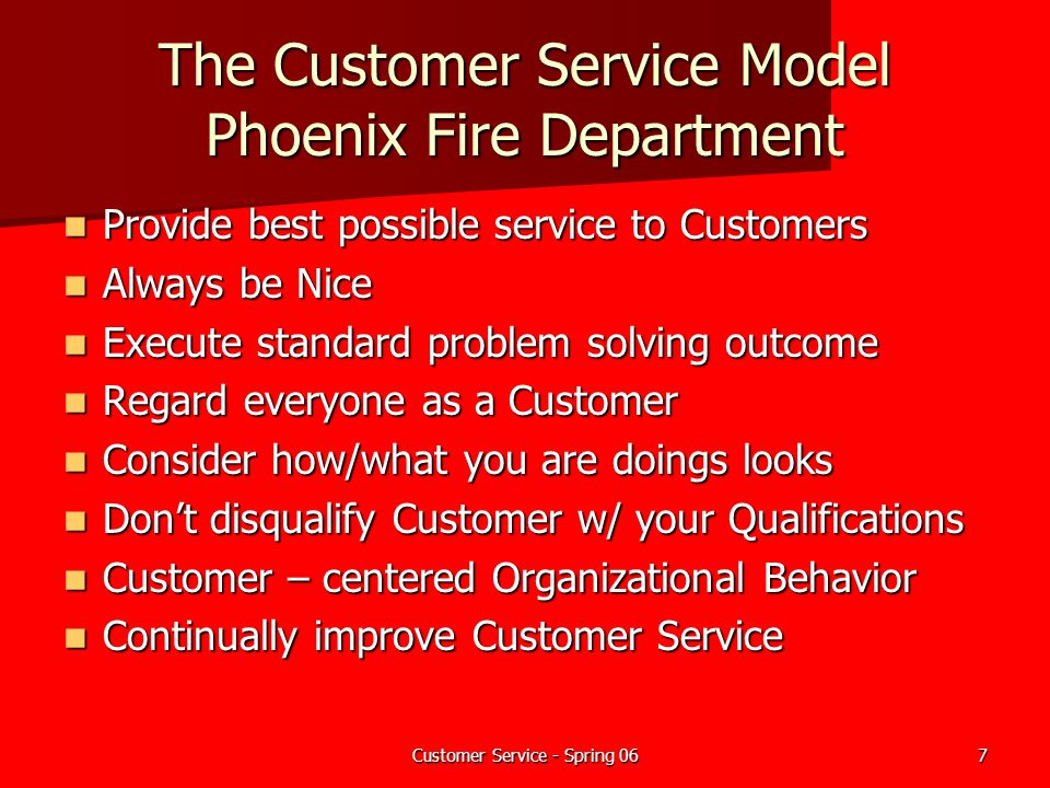 The Customer Service Model Phoenix Fire Department