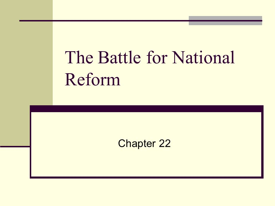 The Battle for National Reform
