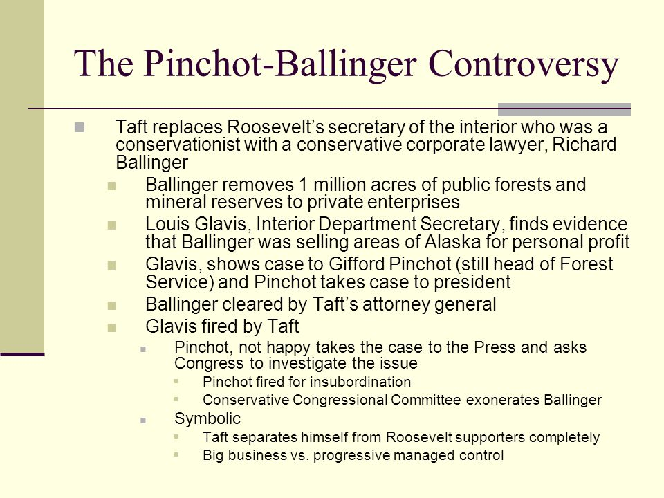 The Pinchot-Ballinger Controversy