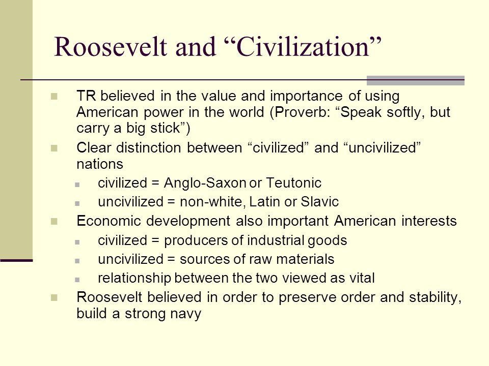 Roosevelt and Civilization
